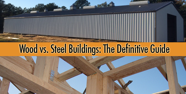 Why Steel Buildings Are Superior to Wood Buildings